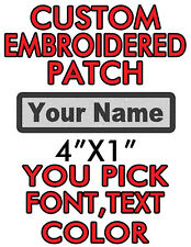 "Custom Embroidered 4""x1"" patch. you pick color/font/text biker,work,name tag!"