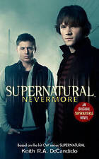 Supernatural: Nevermore Book, Keith R.A. DeCandido Novel Winchester Paperback