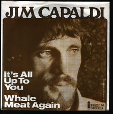 """7"""" Jim Capaldi (Traffic) IT 's all up to you/Whale Meat again 70`s"""