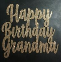 Cake Topper Happy Birthday Grandma Rose Gold Glitter Card FREE UK P&P