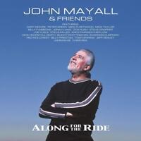JOHN MAYALL - ALONG FOR THE RIDE (LIMITED VINYL EDITION)  2 VINYL LP+CD NEW!