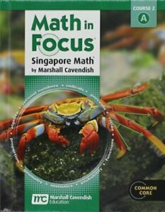 Math in Focus: Singapore Math Textbook Course 2A Common Core