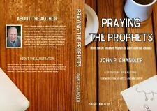 Praying the Prophets: Mining the Old Testament Prophets for Leadership Guidance