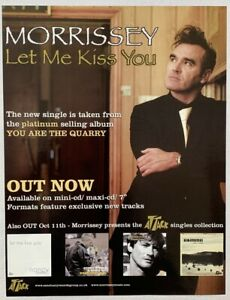 MORRISSEY 2004 ADVERT LET ME KISS YOU Quarry THE SMITHS