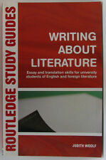#^W3, Judith Woolf WRITING ABOUT LITERATURE S/cover Postage Fast & FREE Ask A...