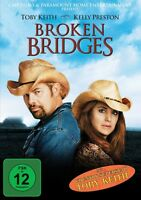 BROKEN BRIDGES (KELLY PRESTON, TOBY KEITH, BURT REYNOLDS,...)  DVD NEUF