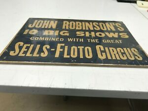 "VINTAGE JOHN ROBINSON'S W/SELLS FLOTO CIRCUS 10 BIG SHOWS ON BACKING  8"" X 12"""