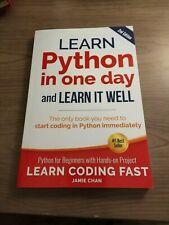 Learn Coding Fast: Learn Python in One Day and Learn It Well (2nd Edition)