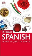 15-Minute Spanish: Speak Spanish in just 15 minutes a day (Eye ,.9781409377580