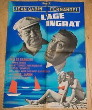 Affiche de cinéma : L'AGE INGRAT de GILLES GRANGIER -- FERNANDEL - GABIN