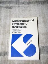 Microprocessor Interfacing Techniques by Austin Lesea and Rodnay Zaks (1978, Pap