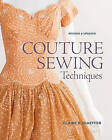 NEW Couture Sewing Techniques, Revised and Updated by Claire B. Shaeffer