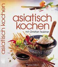 Asiatisch kochen von Teubner, Christian | Buch | Zustand gut
