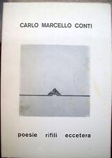 1980 POESIA VISIVA DI CARLO MARCELLO CONTI DA BELLUNO (ORA A PASIAN DI PRATO)