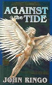 Against the Tide by John Ringo (Paperback) NEW Book
