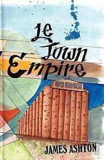 NEW Le Town Empire by James Ashton