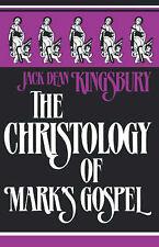 THE CHRISTOLOGY OF MARK'S GOSPEL BY JACK DEAN KINGSBURY - 1989 EDITION