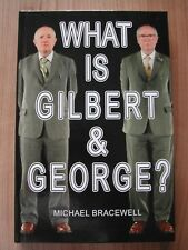 """WHAT IS GILBERT AND GEORGE - SIGNED """"WITH LOVE FROM GILBERT X AND GEORGE X"""""""