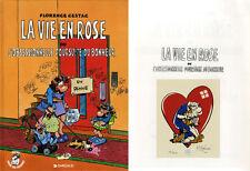 CESTAC LA VIE EN ROSE - EDITION ORIGINALE + EX-LIBRIS 200 ex. n°/signés