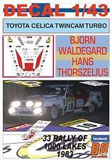 DECAL 1/43 TOYOTA CELICA TWINCAM TURBO B.WALDEGARD R.1000 LAKES 1983 12nd (01)