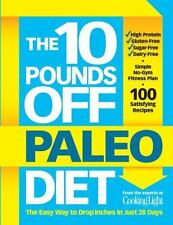 10 Pounds Off - The Paleo Diet : The Easy Way to Drop Inches in Just 30 Days by…