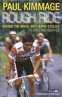 Rough Ride By Paul Kimmage. 9780224080170