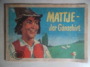 Mattje - der Gänsehirt (Weltberühmte Geschichten in Bildern) gut erhalten