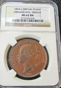 Great Britain 1854 Penny NGC MS 62 Brown Ornamental Trident