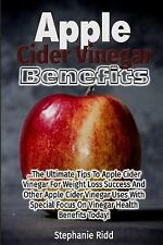Apple Cider Vinegar Benefits : The Ultimate Tips to Apple Cider Vinegar for...