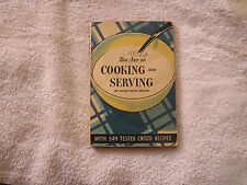 The Art of Cooking and Serving Sarah Field Splint 1934