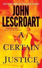 A Certain Justice (Abe Glitsky), John Lescroart,0451217764, Book, Acceptable