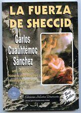 La Fuerza de Sheccid Paperback Book - Carlos Cuauhtemoc Sanchez 1996 Mexico