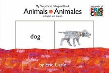 Animals/Animales: My Very First Bilingual Book The World of Eric Carle Spanis