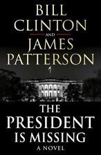 The President is Missing von James Patterson und Bill Clinton (2018, Taschenbuch)