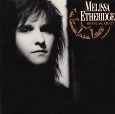 Melissa Etheridge Brave and crazy (1989)  [CD]