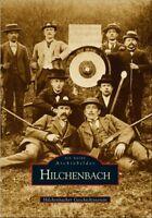 Hilchenbach Stadt Geschichte Bildband Bilder Buch Archivbilder AK Fotos NRW Book