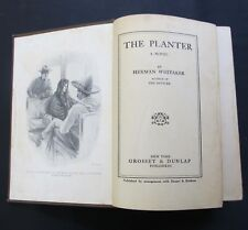 The Planter ~ Herman Whitaker ~ March 1909 ~ Harper & Brothers