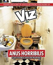 Anus Horribilis: A Year of stuff to read on the Thunderbox By Viz