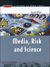 Media, Risk and Science by Stuart Allan