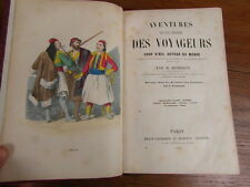 HOMBRON / AVENTURES LES PLUS CURIEUSES DES VOYAGEURS / 2 VOL. 1847 COOK etc...