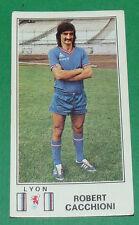 N°120 R. CACCHIONI OLYMPIQUE LYONNAIS LYON OL PANINI FOOTBALL 77 1976-1977
