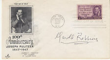 HAROLD ROBBINS (1916-1997) hand signed autographed 1947 FDC Pulitzer   CLOSEOUT