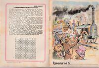 QUADERNO D'EPOCA ANNI '30-'40 GRANDI CONQUISTE LA LOCOMOTIVA (STEPHENSON) -Q62
