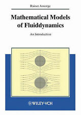 Mathematical Models of Fluid Dynamics: Modelling, Theory, Basic Numerical Facts