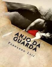 Anjo Da Guarda by Fernando Luiz (2014, Paperback, Large Type)