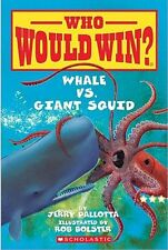 Whale vs. Giant Squid (Who Would Win?) by Jerry Pallotta