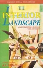 The Interior Landscape: Love Poems from a Classical Tamil Anthology Oxford Indi