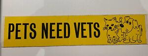 VINTAGE RETRO OLD 1980s PETS NEED VETS VETERINARIAN CAT DOG ANIMAL CARE STICKER