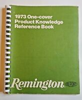 1973 Remington One Cover Product Knowledge Reference Book, Ammunition / Firearms