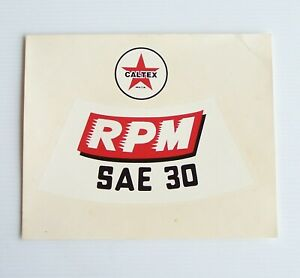 GENUINE VINTAGE CALTEX MOTOR OIL RPM SAE30 LOGO TRANSFER ADVERTISING PROMO DECAL